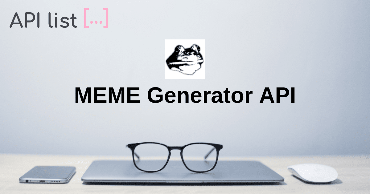 Meme Generator Api Apilist Fun