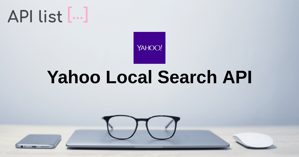 Yahoo Local Search Api Apilist Fun